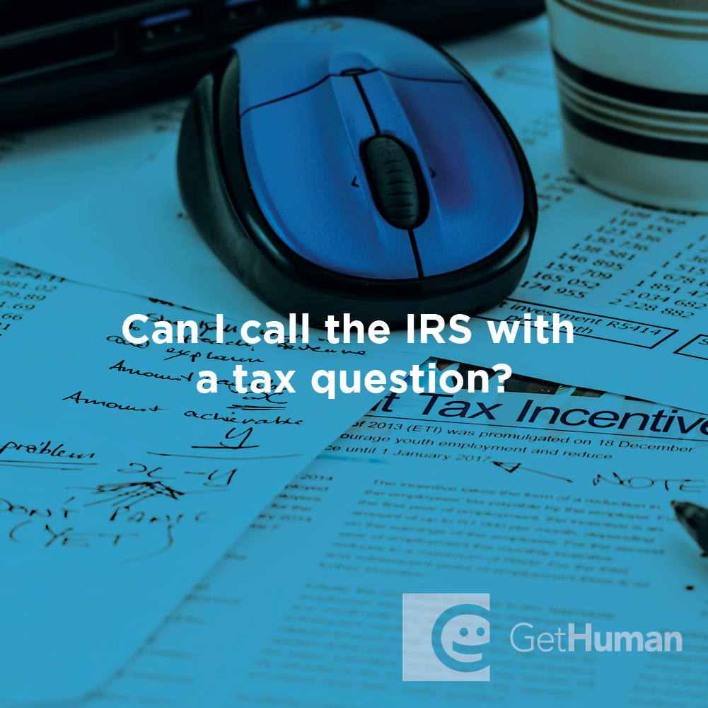 Can I call the IRS with a tax question?