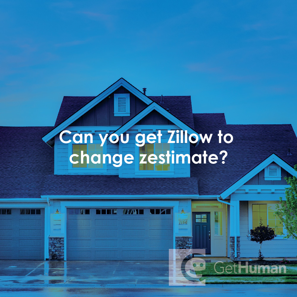 Can You Get Zillow to Change Zestimate?