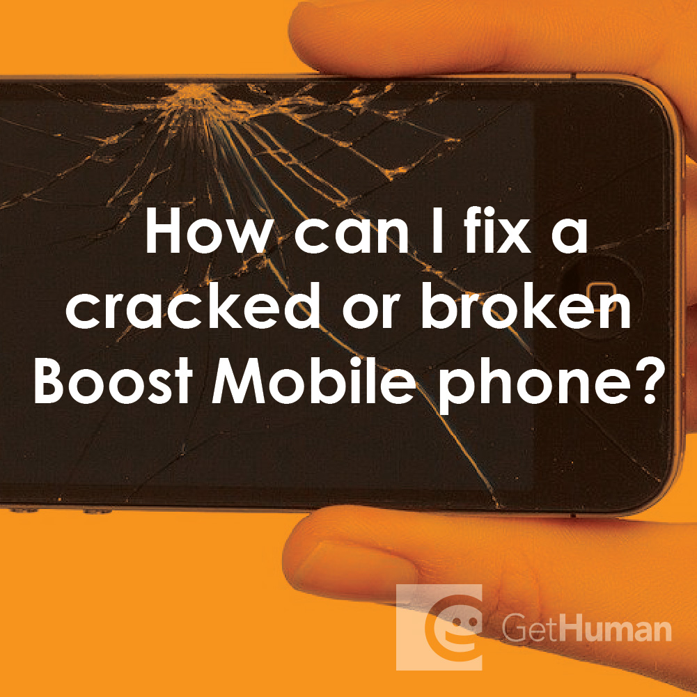 How Can I Fix a Cracked or Broken Boost Mobile Phone?