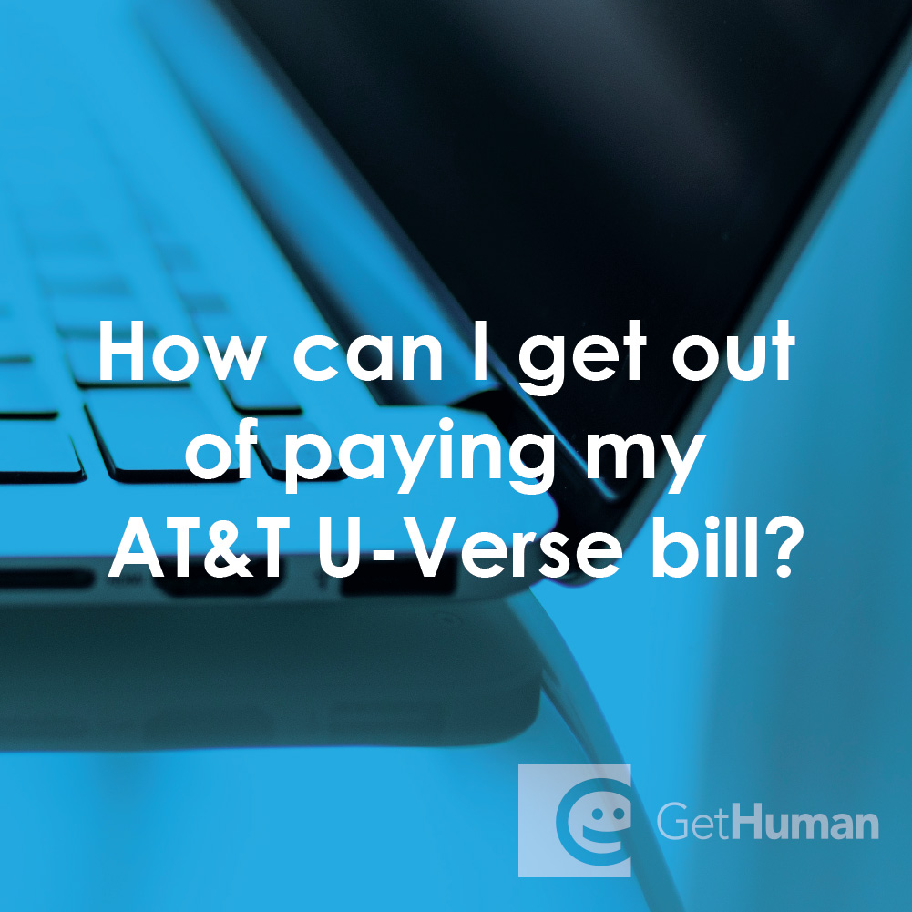 How Can I Get Out of Paying My At&t U-Verse Bill?