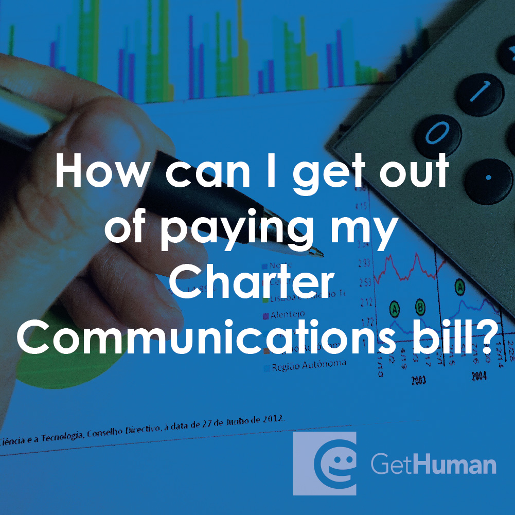 How Can I Get Out of Paying My Charter Communications Bill?