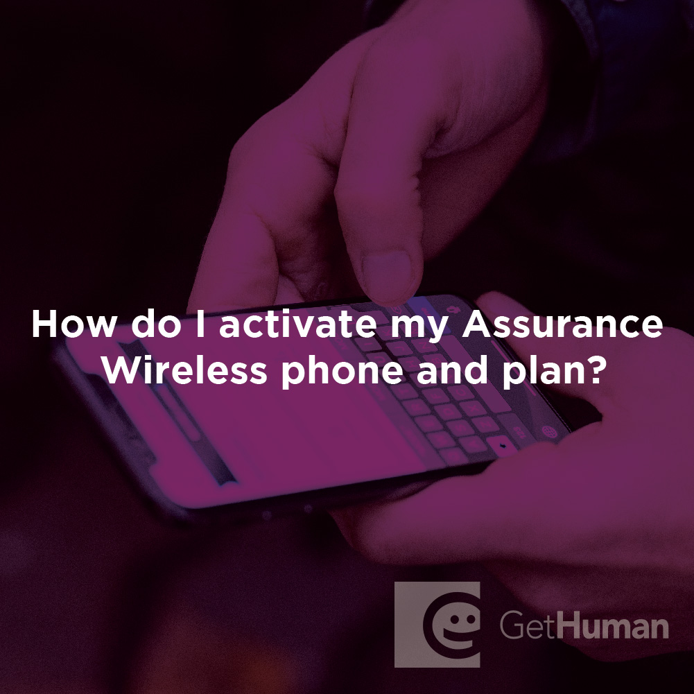 How Do I Activate My Assurance Wireless Phone and Plan?