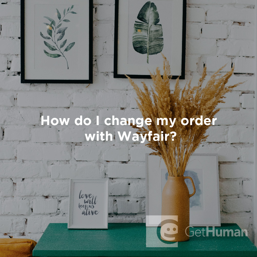 How Do I Change My Order with Wayfair?