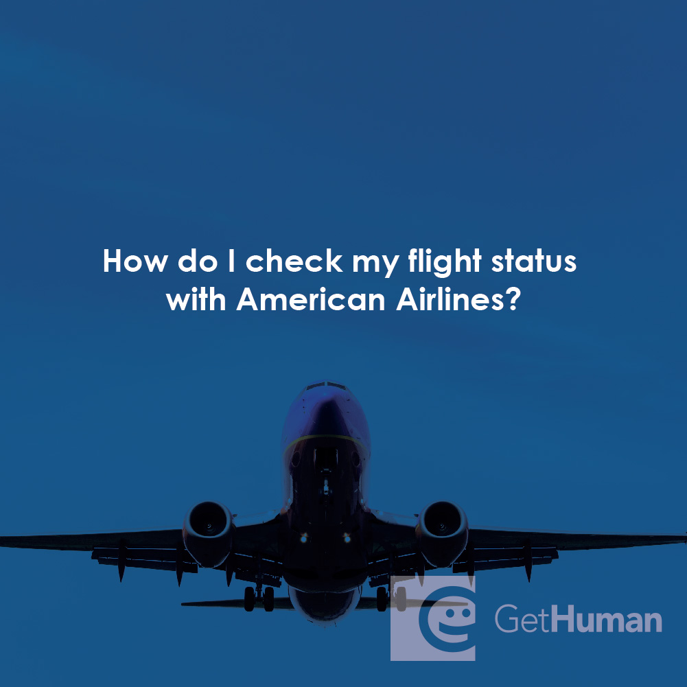 How Do I Check My Flight Status with American Airlines?