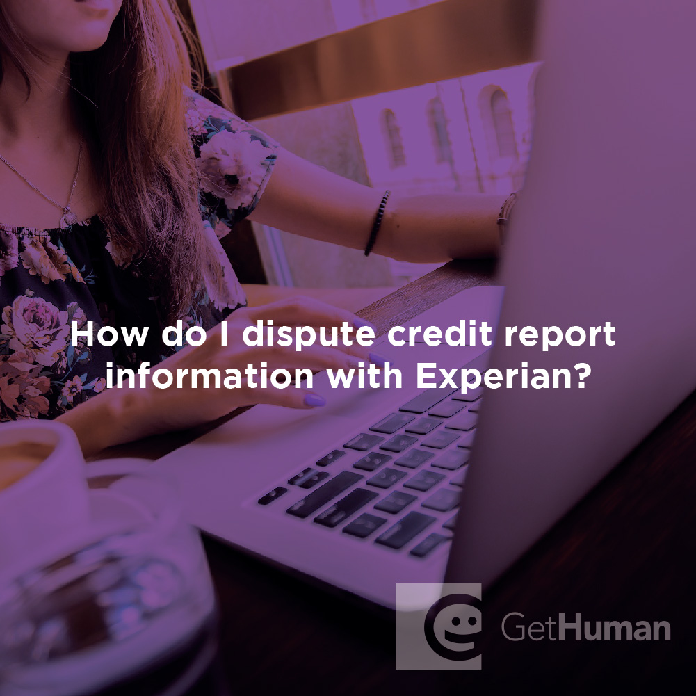 How Do I Dispute Credit Report Information with Experian?