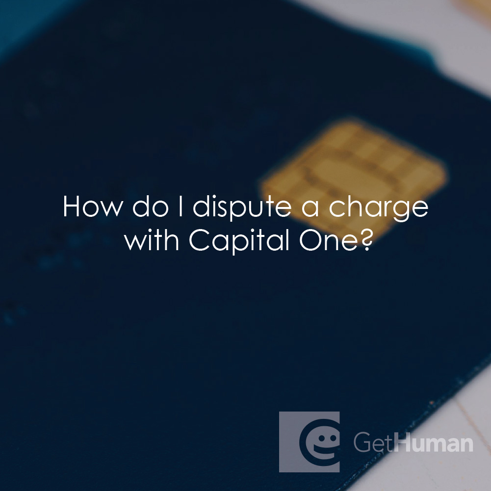 How Do I Dispute a Charge with Capital One?