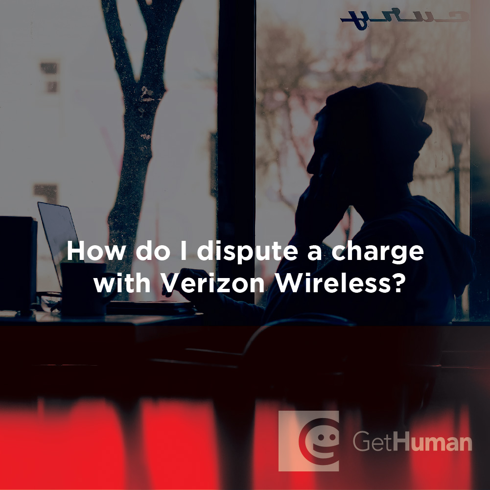 How Do I Dispute a Charge with Verizon Wireless?