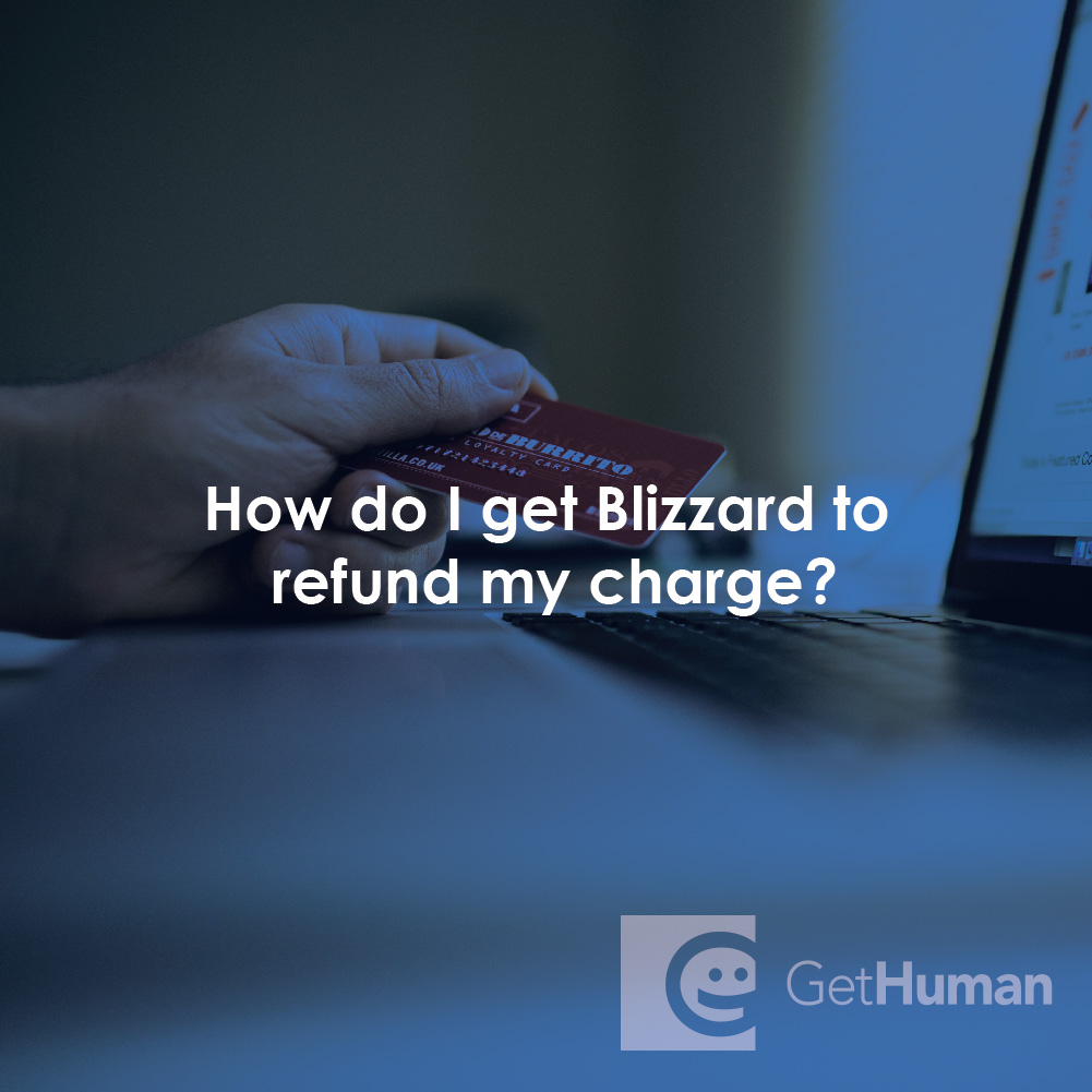 How Do I Get Blizzard to Refund My Charge?