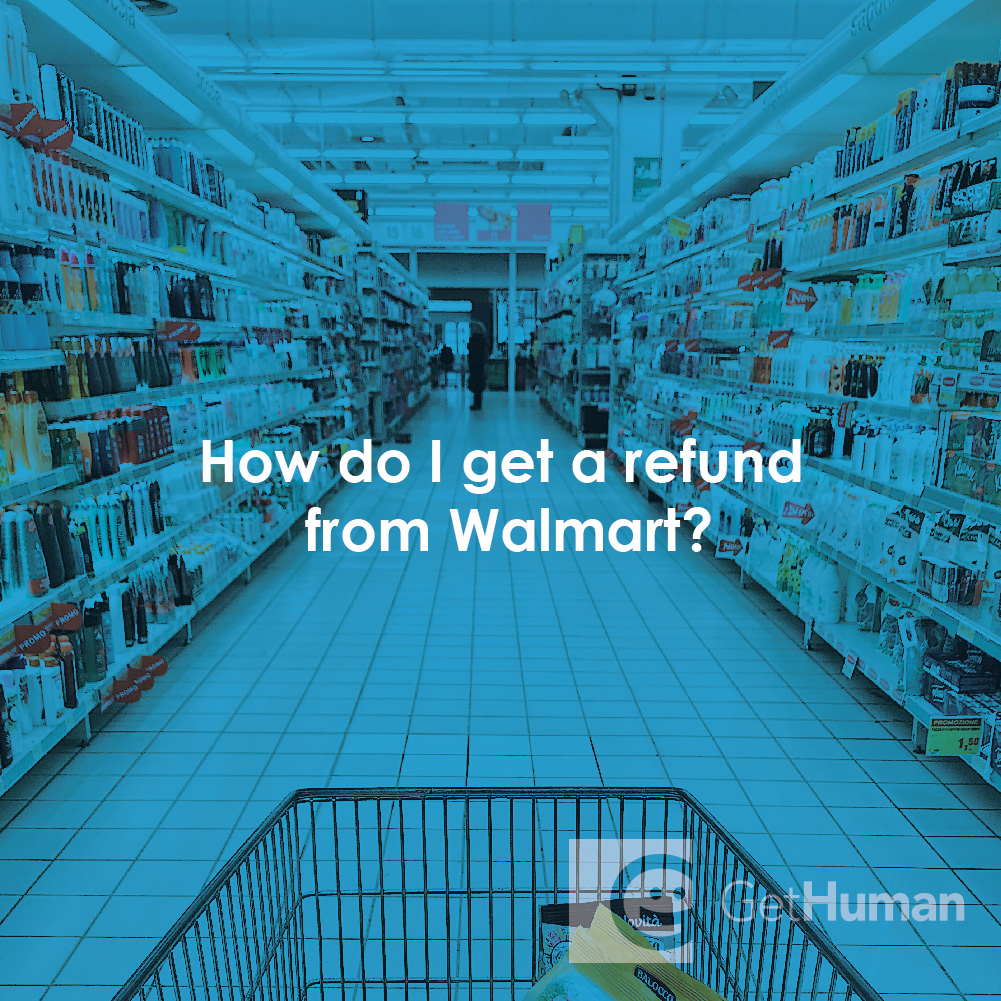 How Do I Get a Refund from Walmart?
