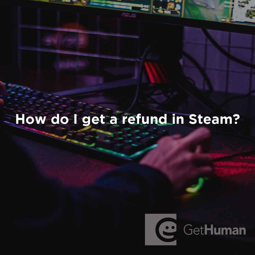 How Do I Get a Refund in Steam?