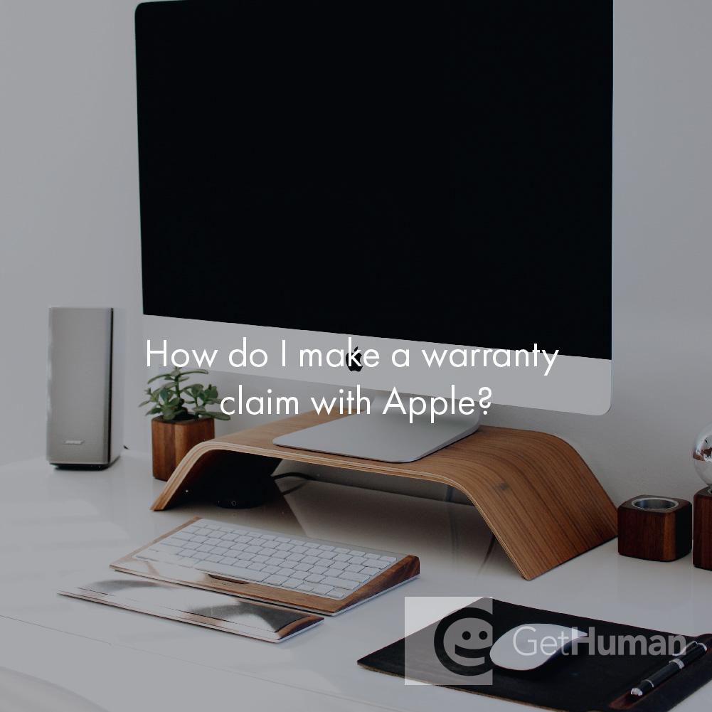 How Do I Make a Warranty Claim with Apple?