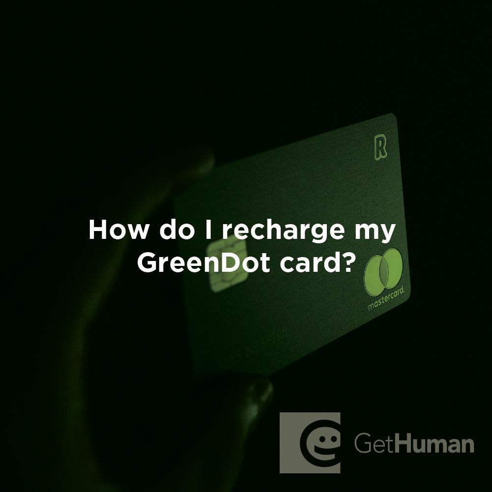 How Do I Recharge My Greendot Card?