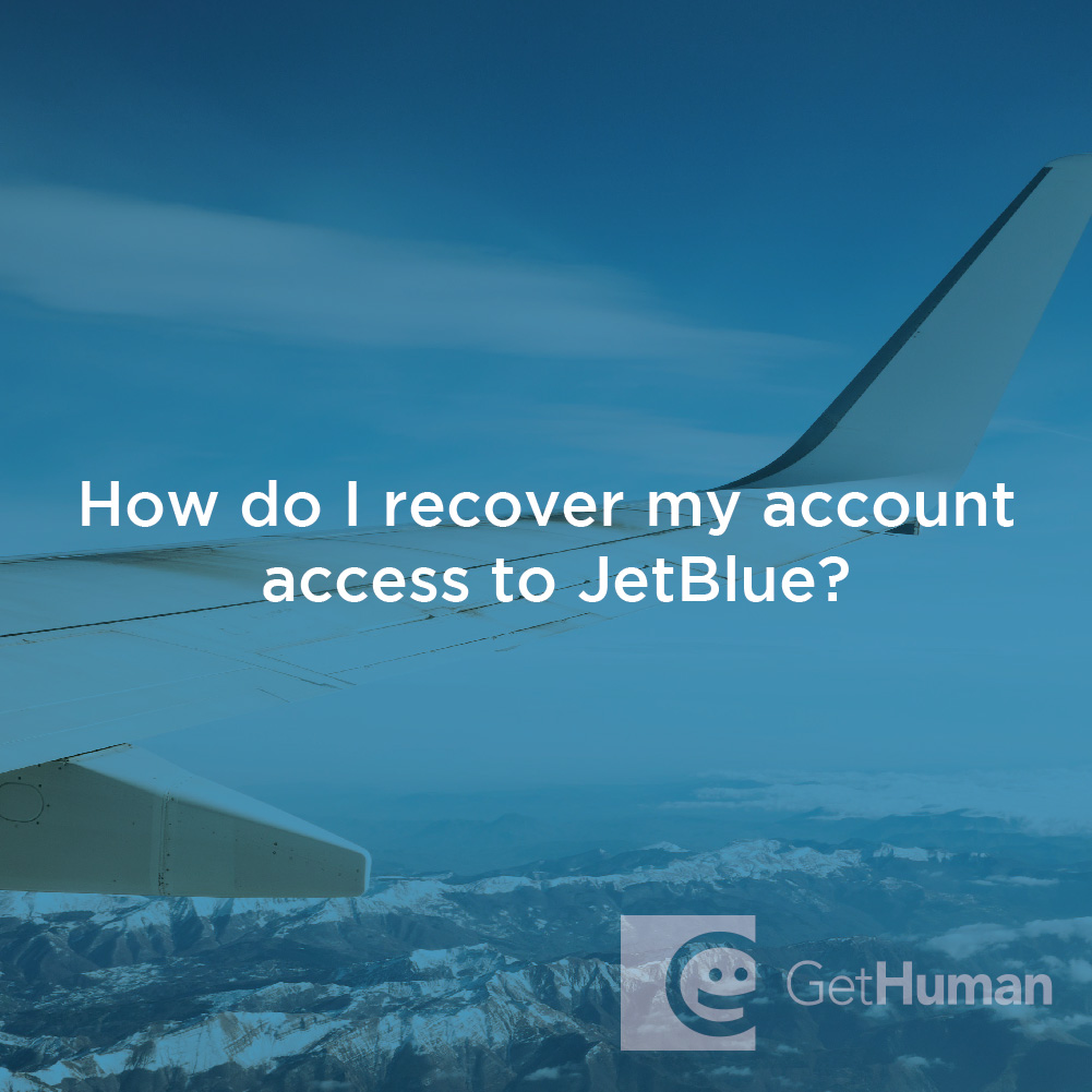 How Do I Recover My Account Access to Jetblue?