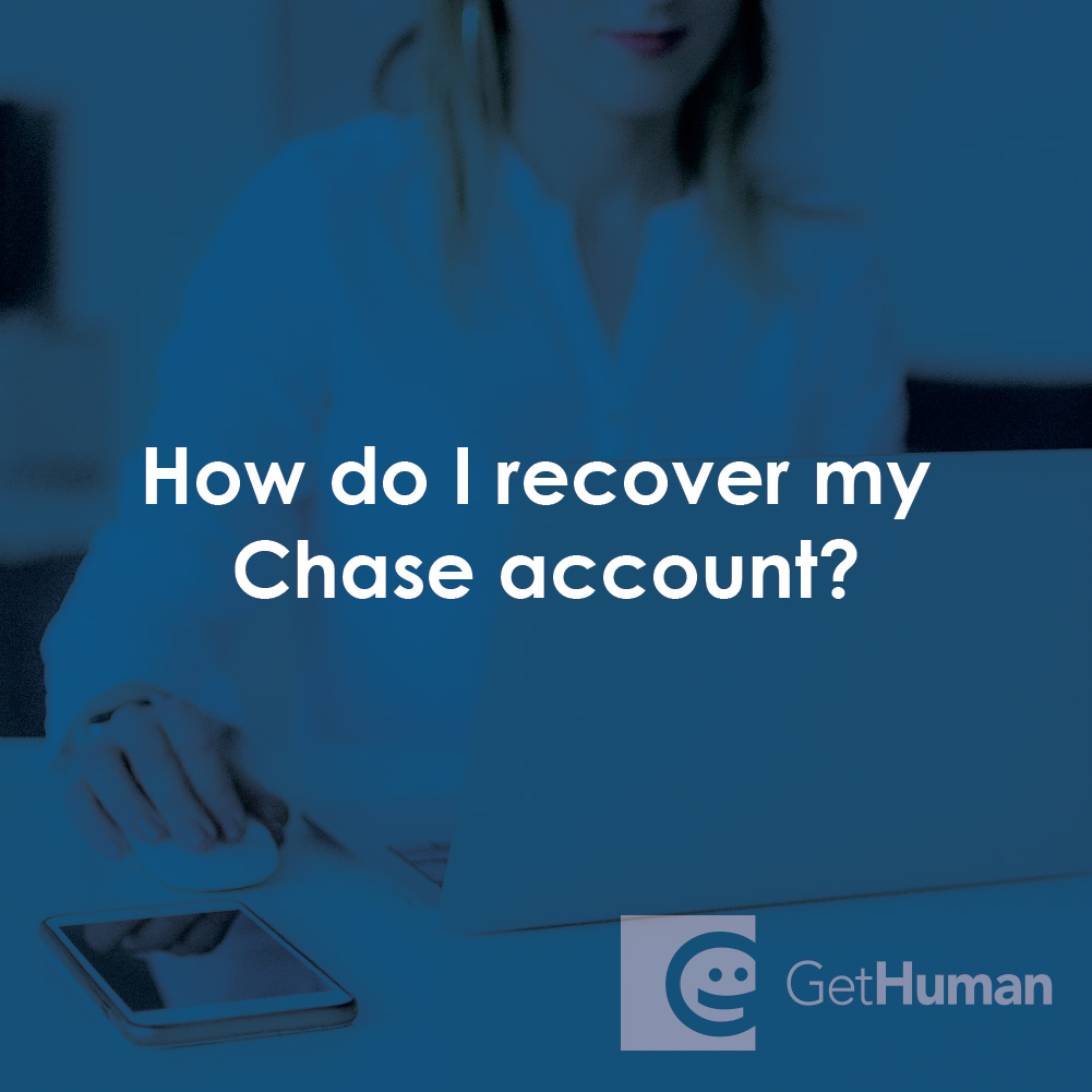 How Do I Recover My Chase Account?