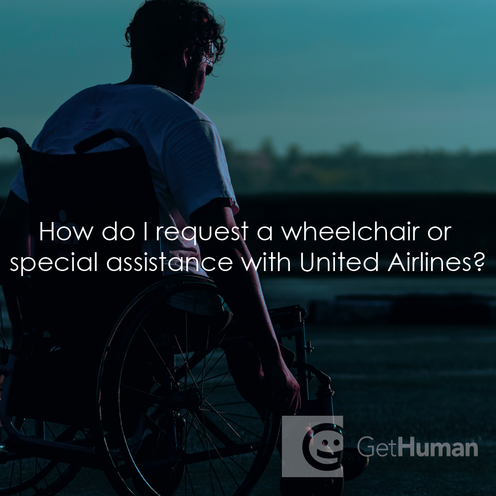 How Do I Request a Wheelchair or Special Assistance with United Airlines?