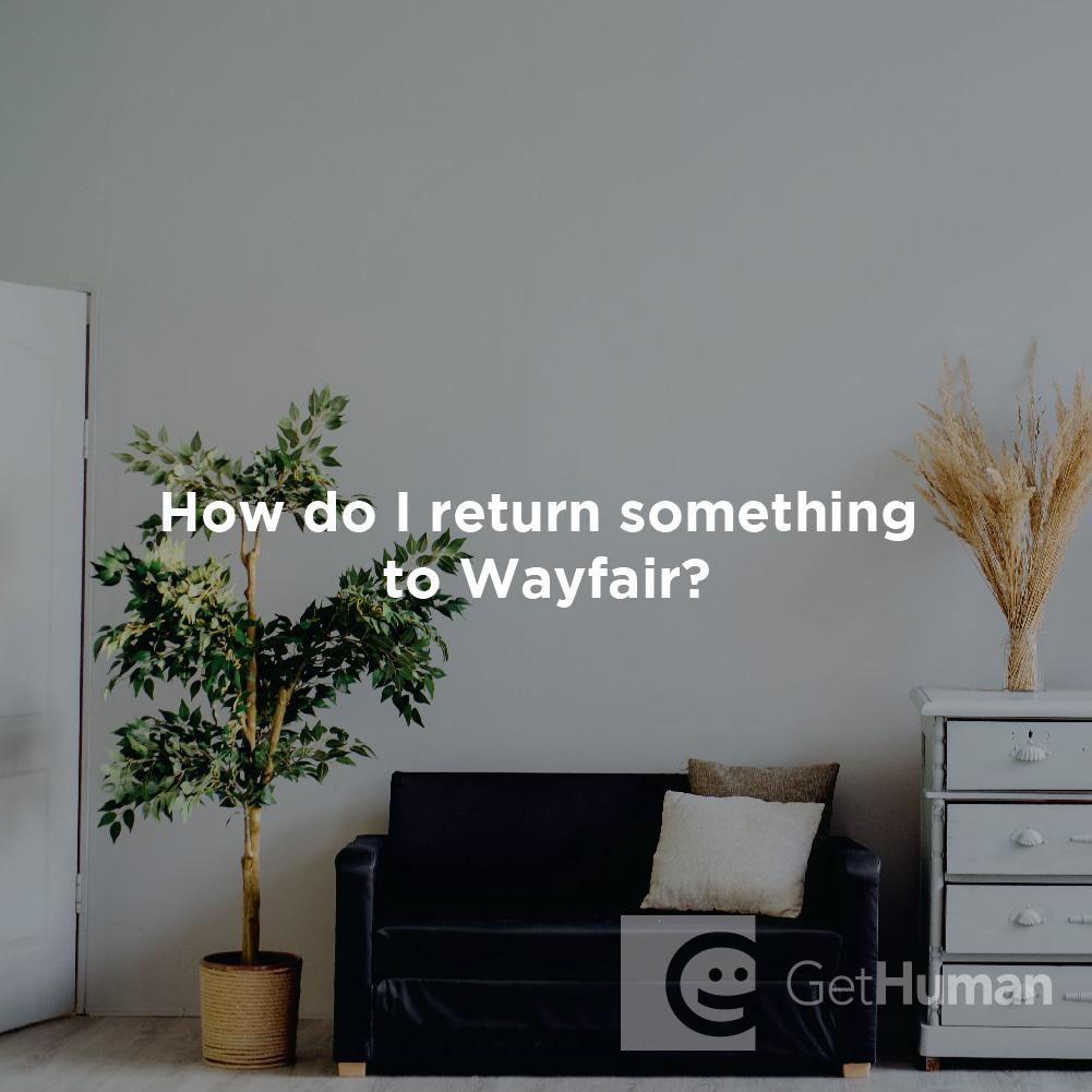 How Do I Return Something to Wayfair?
