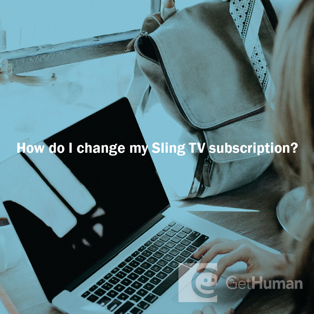 How do I change my Sling TV subscription?