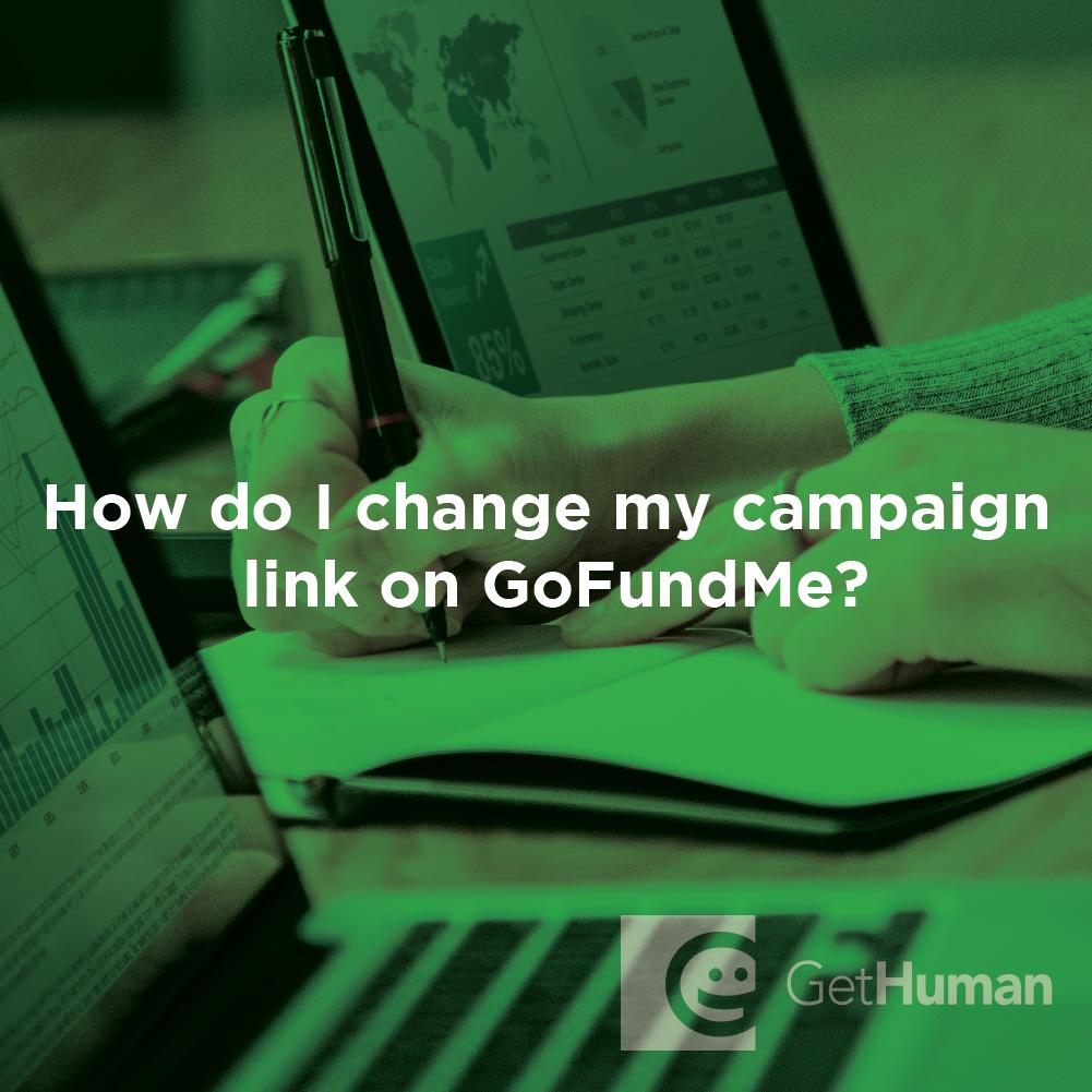How do I change my campaign link on GoFundMe?
