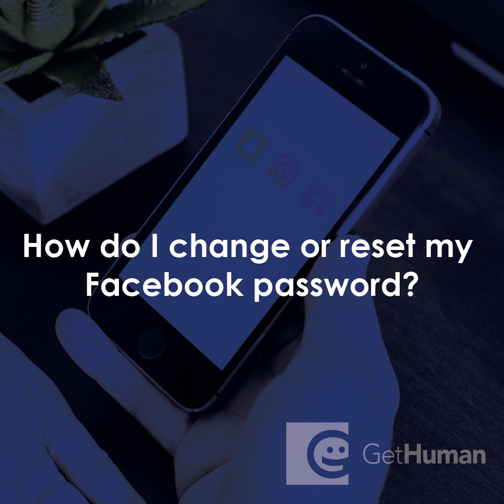 How do I change or reset my Facebook password?