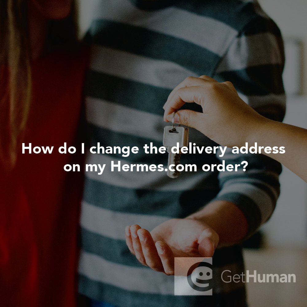How do I change the delivery address on my Hermes.com order?