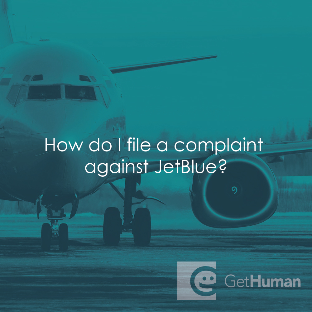How do I file a complaint with JetBlue?