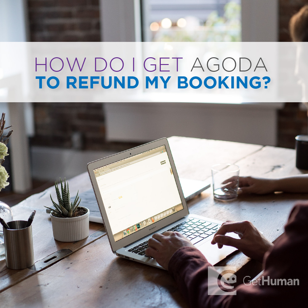 How do I get Agoda to refund my booking?
