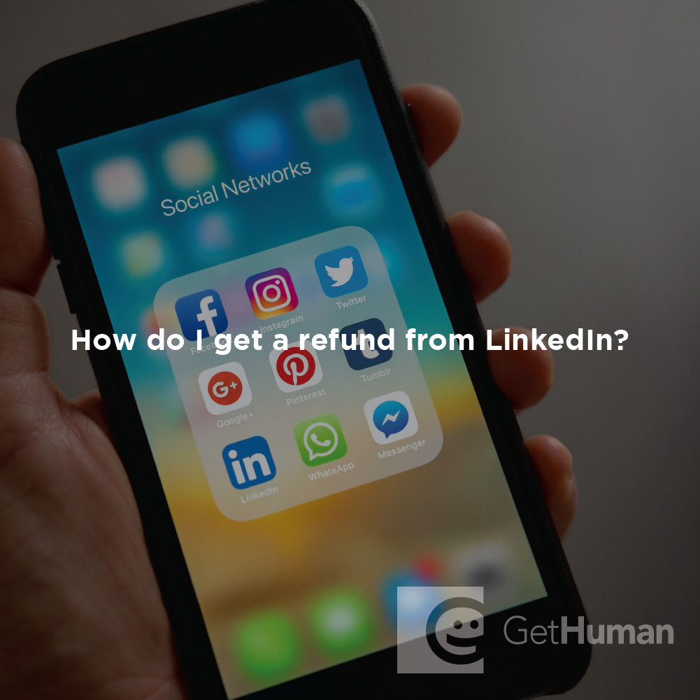 How do I get a refund from LinkedIn?