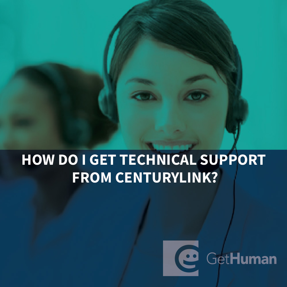 How do I get technical support from CenturyLink?