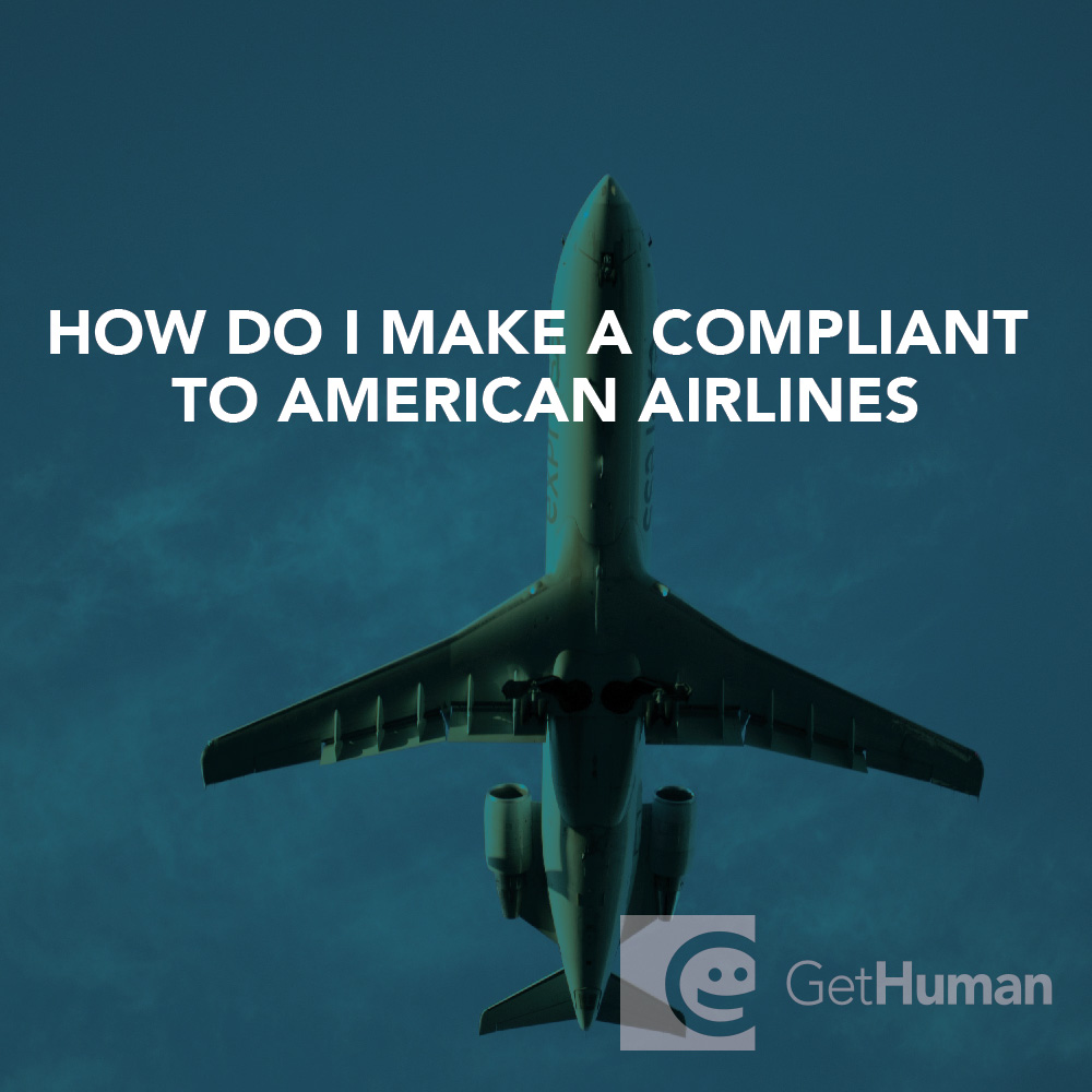 How do I make a complaint to American Airlines?