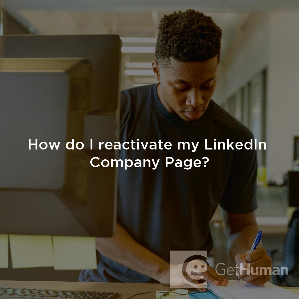How do I reactivate my LinkedIn company page?