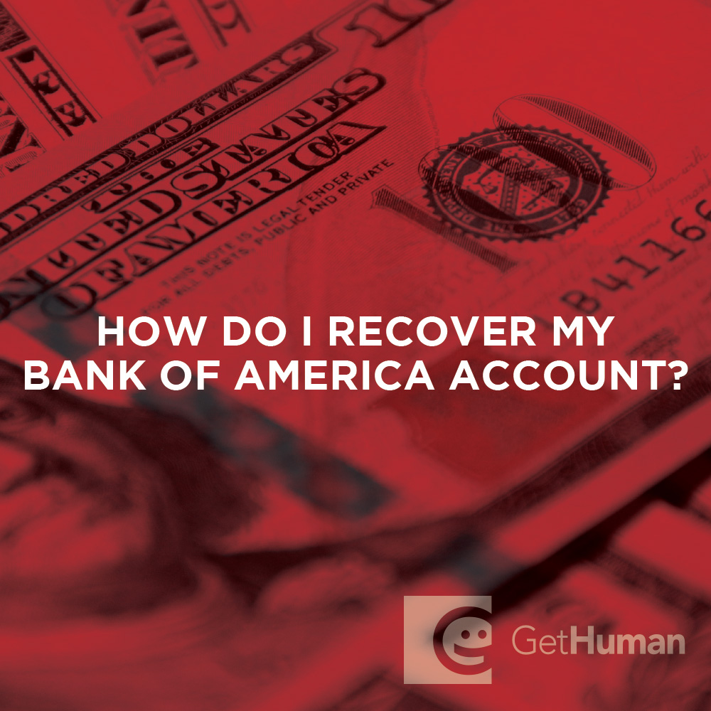 How do I recover my Bank of America account?