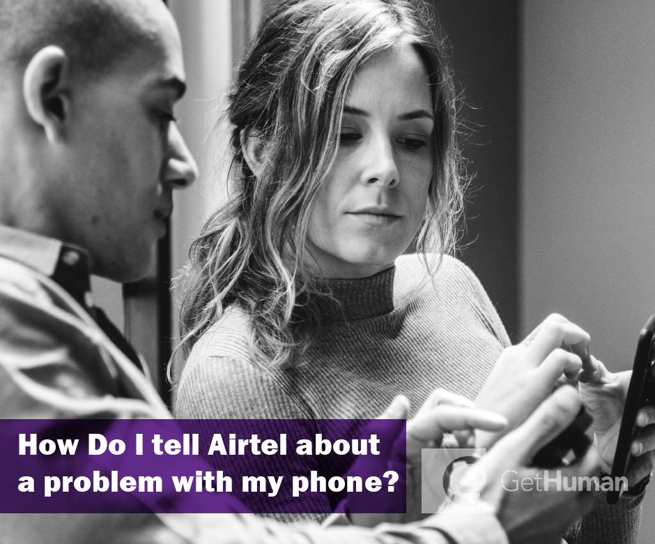 How do I tell Airtel about a problem with my phone?