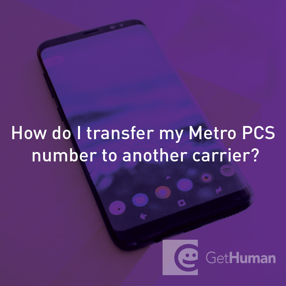 How do I transfer my MetroPCS number to another carrier?