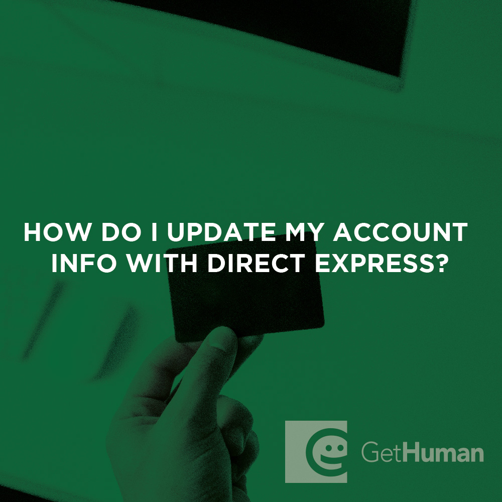 How do I update my account info with Direct Express?