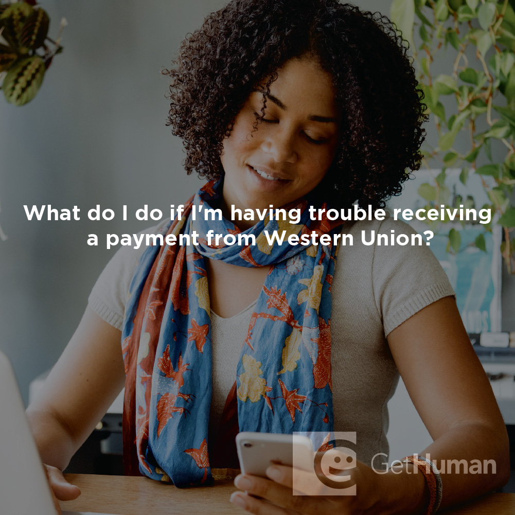 What Do I Do If I'm Having Trouble Receiving a Payment from Western Union?