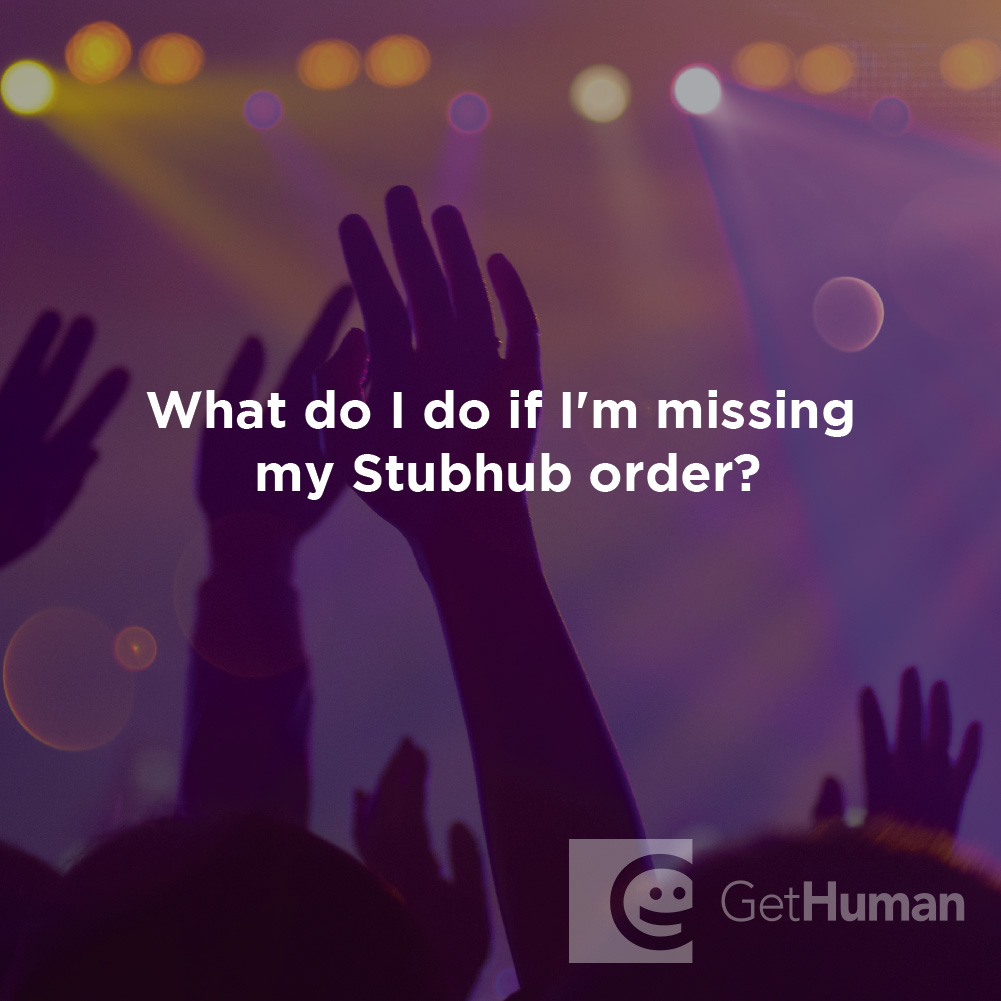 What Do I Do If I'm Missing My Stubhub Order?