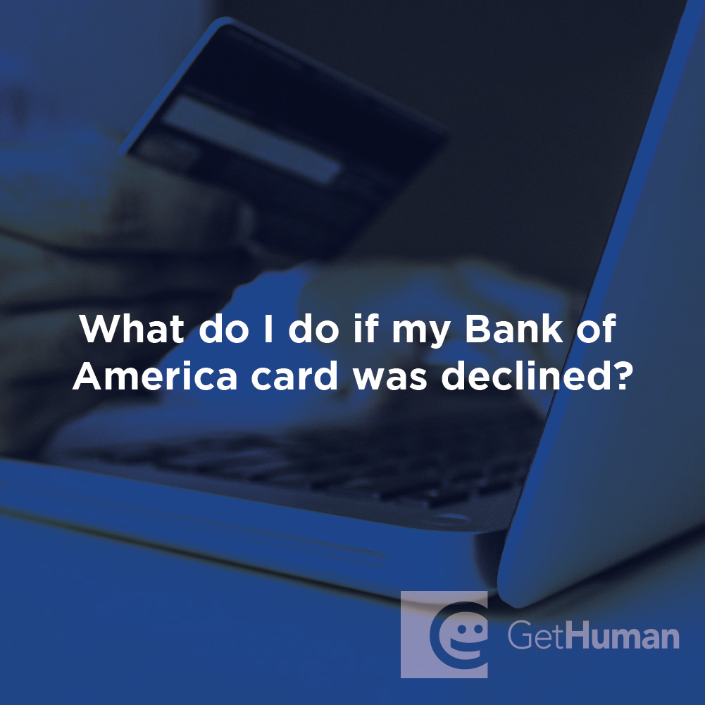 What Do I Do If My Bank of America Card Was Declined?