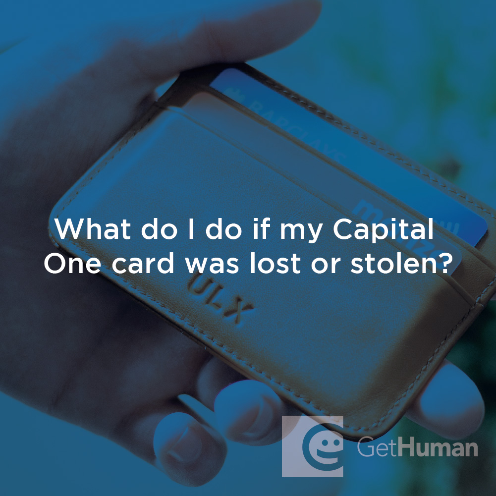What Do I Do If My Capital One Card Was Lost or Stolen?