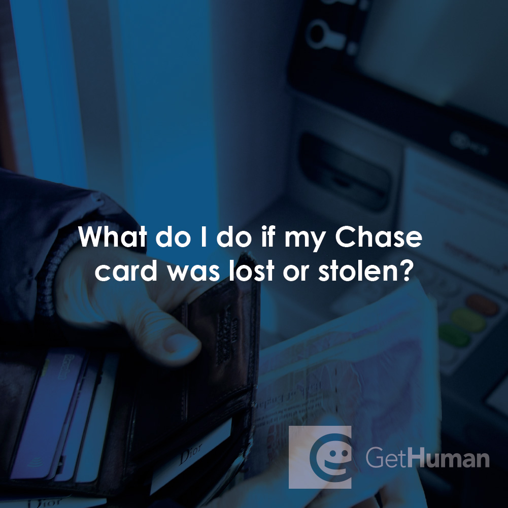 What Do I Do If My Chase Card Was Lost or Stolen?