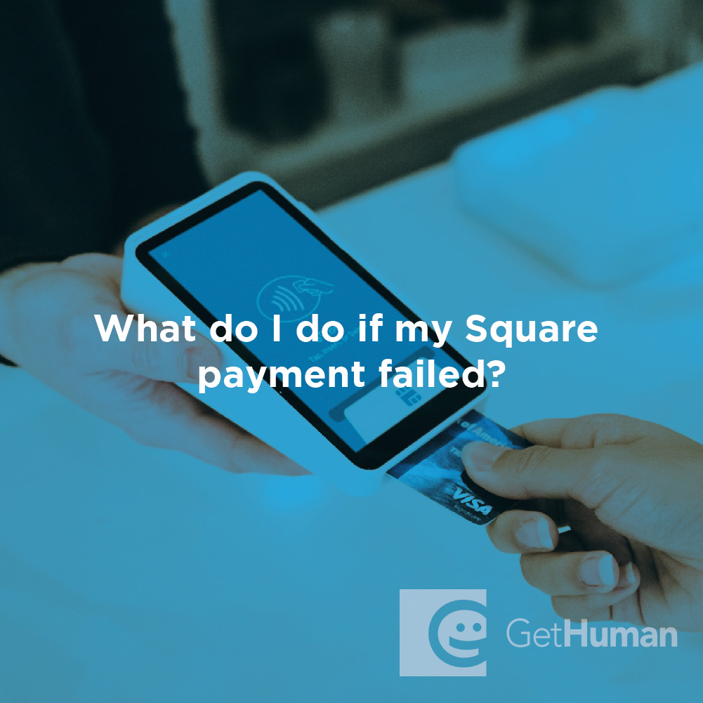 What Do I Do If My Square Payment Failed?