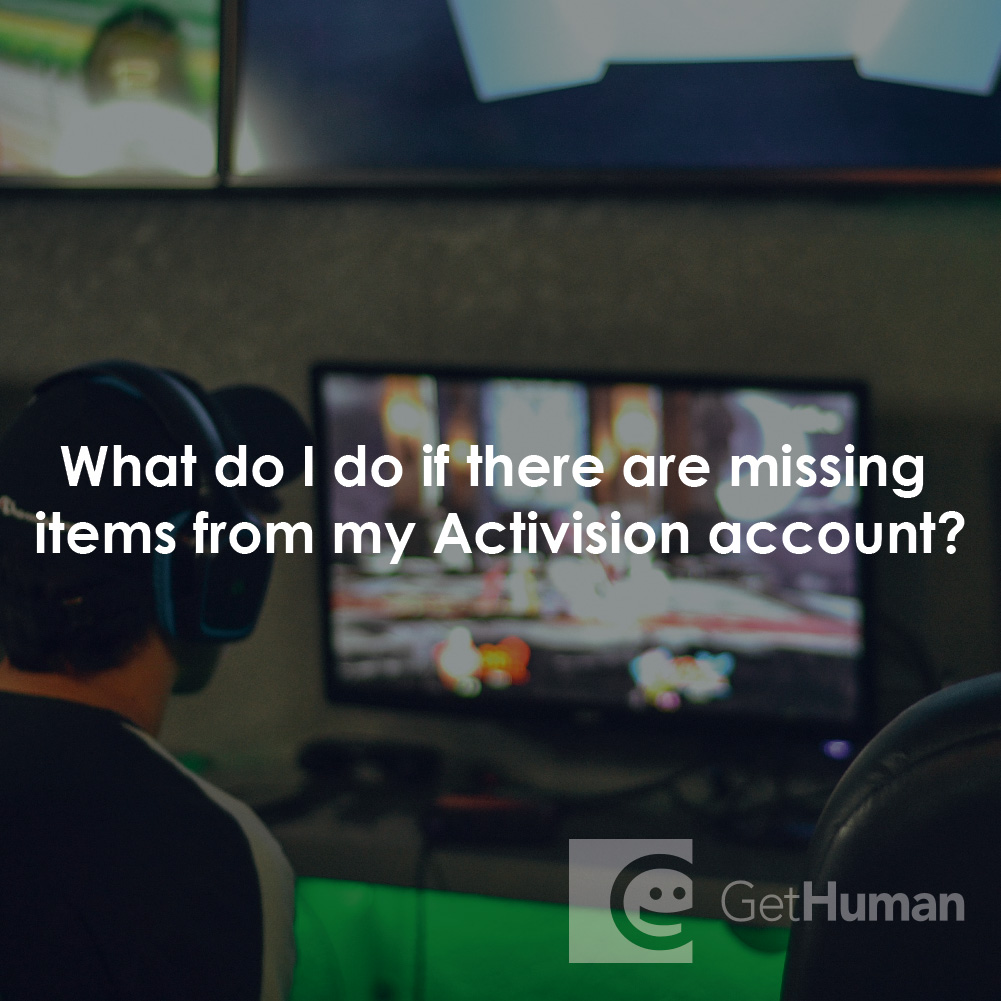 What Do I Do If There Are Missing Items from My Activision Account?