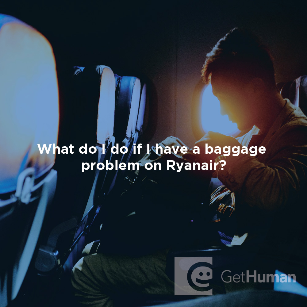 What do I do if I have a baggage problem on Ryanair?
