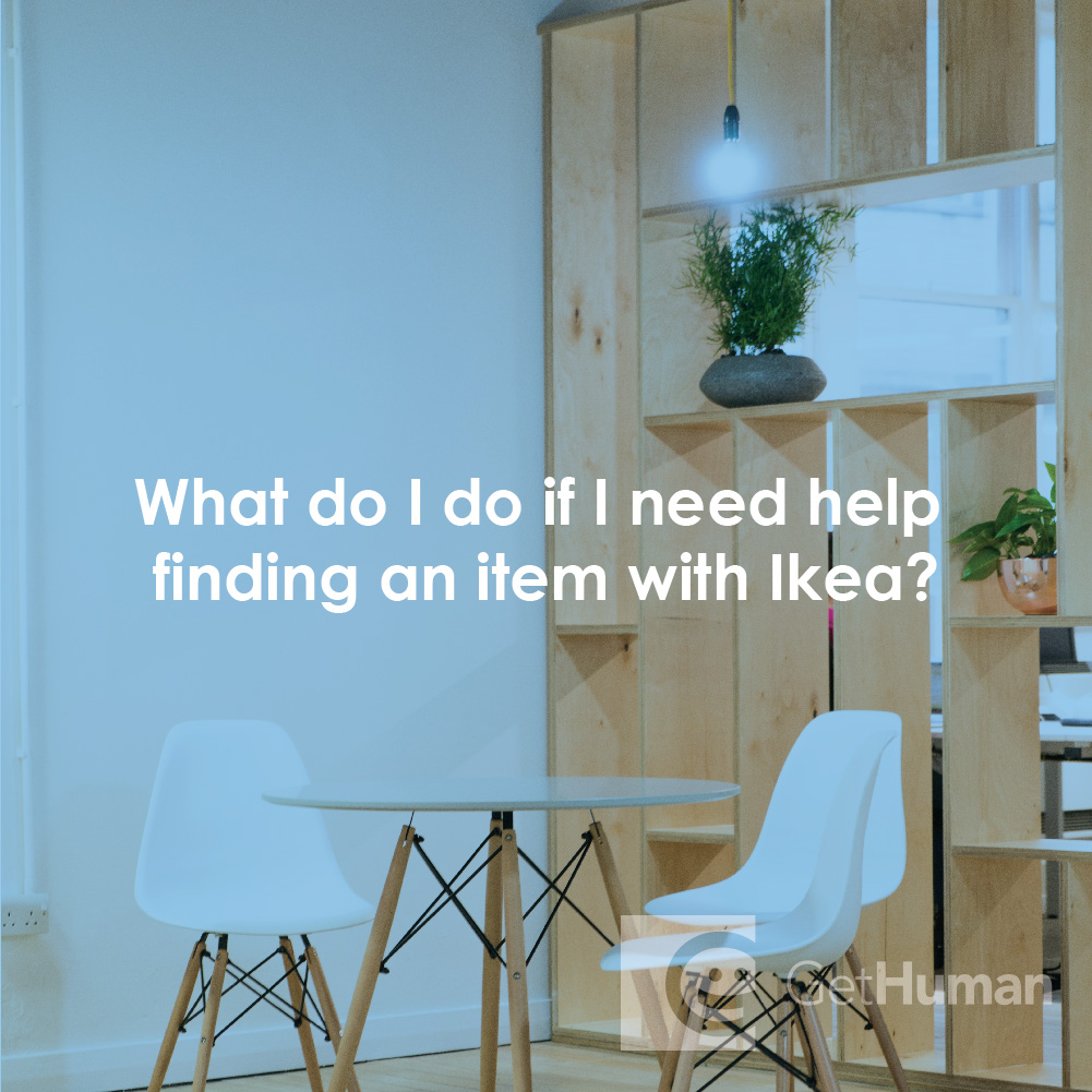 What do I do if I need help finding an item with Ikea?
