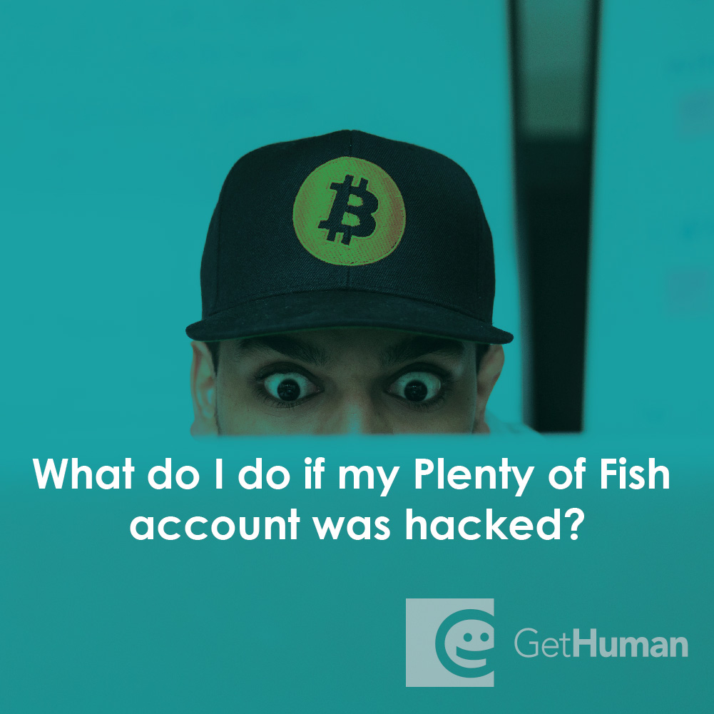 What do I do if my Plenty of Fish account was hacked?