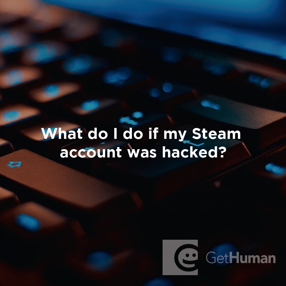 What do I do if my Steam account was hacked?